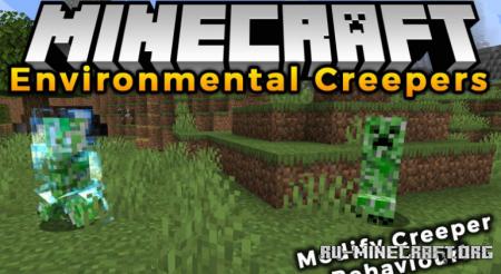 Скачать Environmental Creepers для Minecraft 1.16.1