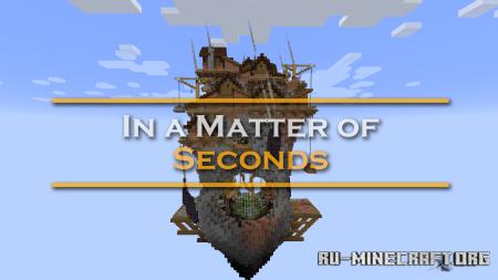 Скачать In a Matter of Seconds для Minecraft