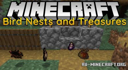 Скачать Bird Nests and Treasures для Minecraft 1.16.1