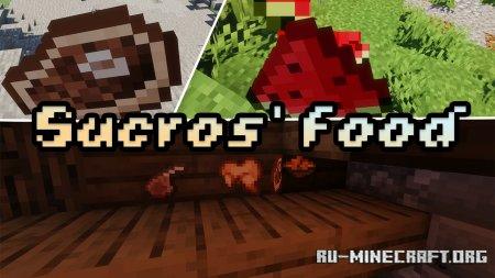 Скачать Sucros Food [16x] для Minecraft 1.16