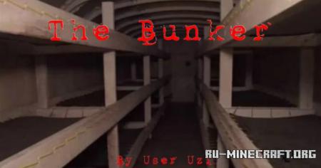 Скачать The Bunker by User_Uzi для Minecraft