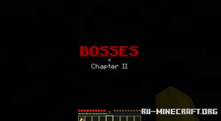 Скачать Bosses: Chapter II для Minecraft