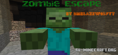 Скачать Zombie Escape by Gamer Blaze Wolf для Minecraft PE