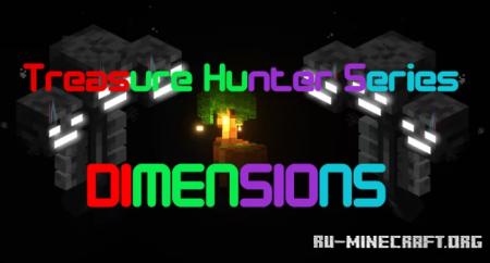 Скачать Treasure Hunter Series:Dimensions для Minecraft