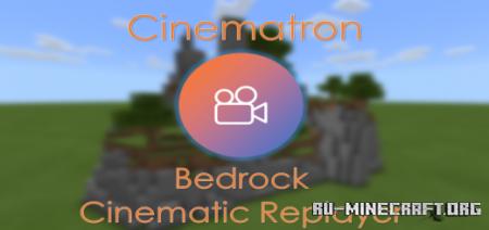 Скачать Cinematron – Bedrock Replayer для Minecraft PE 1.16