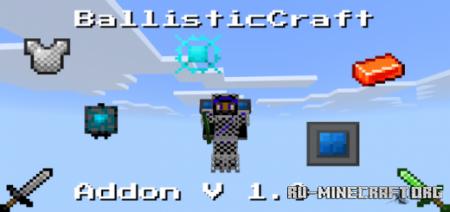 Скачать BallisticCraft для Minecraft PE 1.16