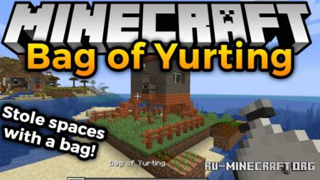 Скачать Bag of Yurting для Minecraft 1.16.1