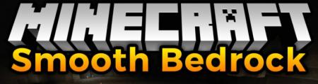 Скачать Smooth Bedrock для Minecraft 1.16.1