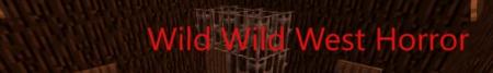 Скачать Wild Wild West Horror для Minecraft