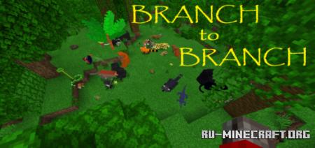 Скачать Branch to Branch для Minecraft PE 1.16