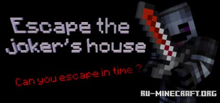Скачать Escape The Joker's House для Minecraft PE