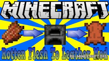 Скачать Just Another Rotten Flesh to Leather для Minecraft 1.16.2