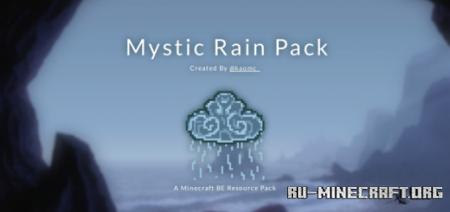 Скачать Mystic Rain Pack [128x128] для Minecraft PE 1.16