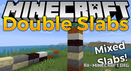 Скачать Double Slabs для Minecraft 1.16.2