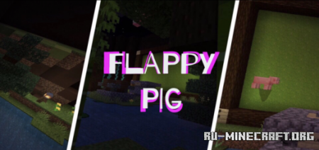 Скачать Flappy Pig для Minecraft PE