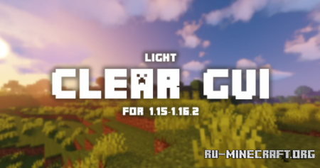 Скачать Clear GUI для Minecraft 1.16