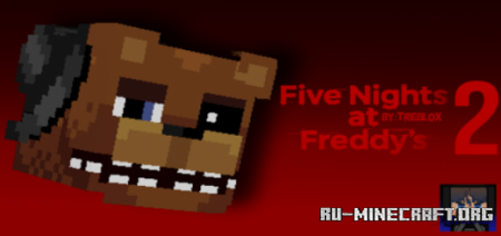 Скачать Five Nights At Freddy's 2-TreBlox для Minecraft PE