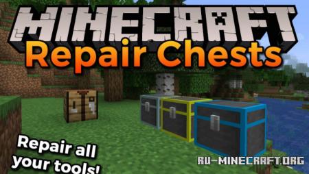 Скачать Repair Chests для Minecraft 1.16.2