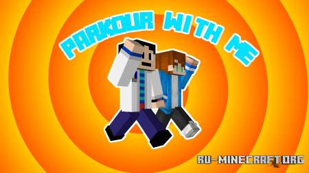 Скачать Parkour With Me для Minecraft