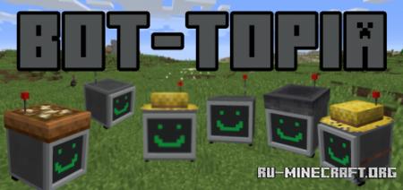 Скачать Bot-Topia для Minecraft PE 1.16