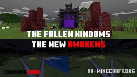 Скачать The Fallen Kingdoms The New Awakens для Minecraft PE