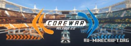 Скачать Corewar v 2.0 для Minecraft