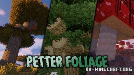 Скачать Petter Foliage [64x] для Minecraft 1.15