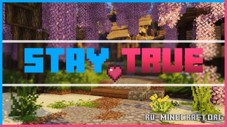 Скачать Stay True [16x] для Minecraft 1.16