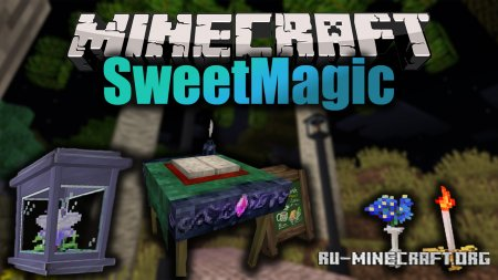 Скачать SweetMagic для Minecraft 1.12.2