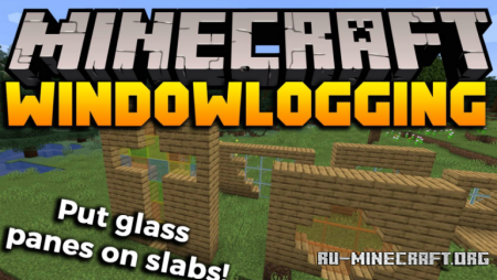 Скачать Windowlogging для Minecraft 1.16.3
