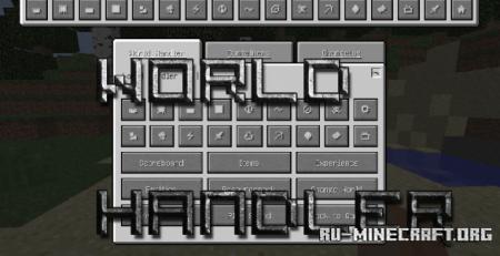Скачать World Handler - Чит меню для Minecraft 1.16
