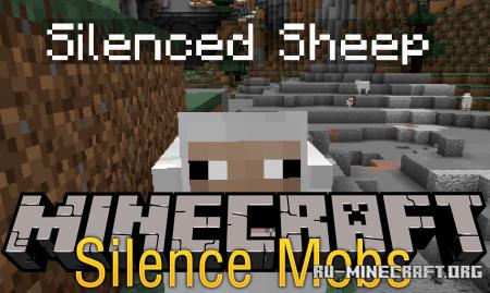 Скачать Silence Mobs для Minecraft 1.16.4