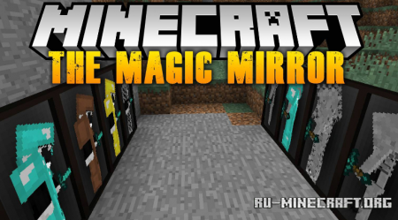 Скачать The Magic Mirror для Minecraft 1.16.4