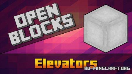 Скачать OpenBlocks Elevator для Minecraft 1.16.4