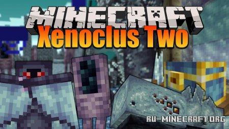 Скачать Xenoclus Two для Minecraft 1.15.2