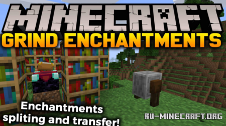Скачать Grind Enchantments для Minecraft 1.16.4