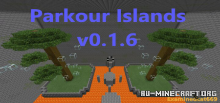 Скачать Parkour Islands by Examinedcat669 для Minecraft PE