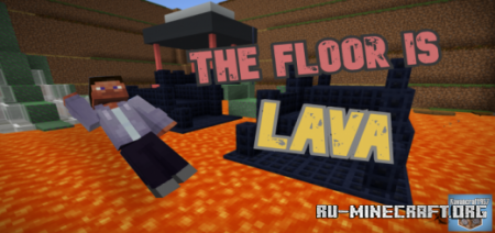 Скачать The Floor is LAVA (NEW!) by Kavancraft957 для Minecraft PE