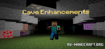 Скачать Cave Enhancements для Minecraft PE 1.16