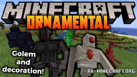 Скачать Ornamental для Minecraft 1.16.4