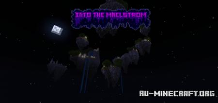 Скачать Into the Maelstrom для Minecraft PE 1.16