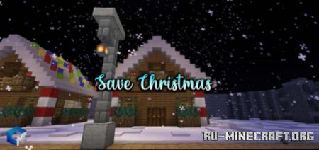 Скачать Save Christmas для Minecraft PE