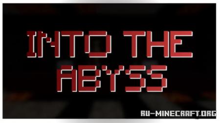 Скачать Into The Abyss для Minecraft