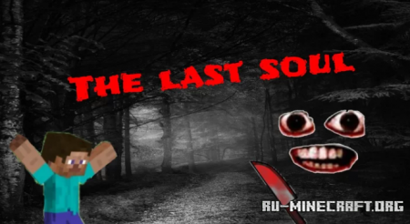 Скачать The Last Soul для Minecraft