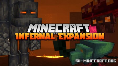 Скачать Infernal Expansion для Minecraft 1.16.4