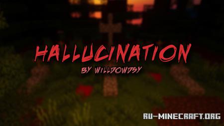 Скачать Hallucination для Minecraft