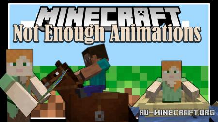 Скачать Not Enough Animations для Minecraft 1.16.4