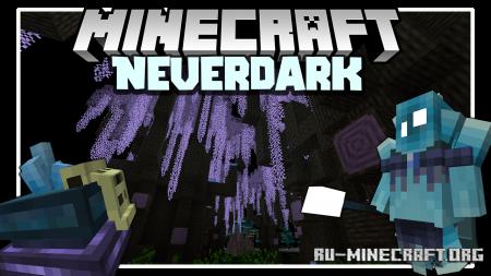 Скачать Neverdark для Minecraft 1.16.4