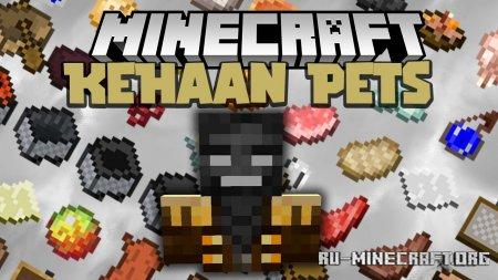 Скачать Kehaan Pets для Minecraft 1.16.4