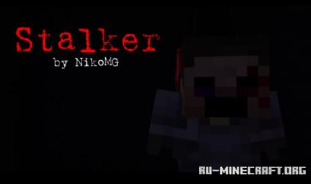 Скачать Stalker by NikoMG для Minecraft